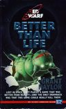 Better than Life (Red Dwarf, #2)