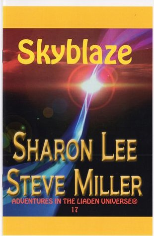 Skyblaze by Sharon Lee