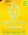 South Beach Diet Quick and Easy Cookbook