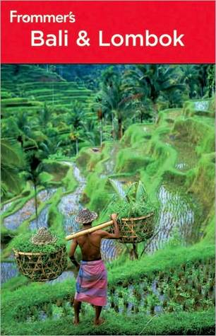 Frommer's Bali and Lombok by Mary Justice Thomasson-Croll