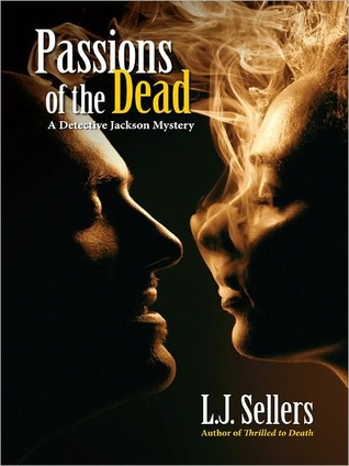 Passions of the Dead by L.J. Sellers