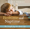 Bedtime and Naptime, and Bedtime and Naptime: The Simple Joys of a Mom's Life