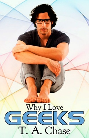 Why I Love The Geeks Book Cover