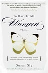 The Have It All Woman, 2nd Edition
