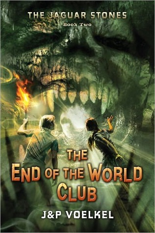 The End of the World Club (Jaguar Stones, #2)