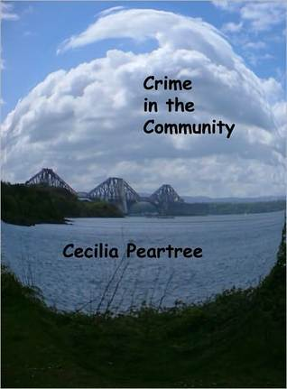 Crime in the Community by Cecilia Peartree