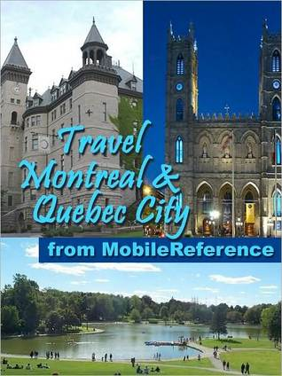 Travel Montreal and Quebec City, Canada by MobileReference
