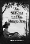 The Old Man and The Mango Tree