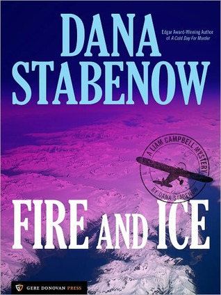 Fire And Ice by Dana Stabenow