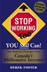 STOP WORKING TOO: You Still Can!