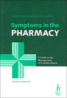 Symptoms in the Pharmacy: A Guide to the Management of Common Illness, Fourth Edition