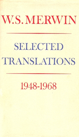 Selected Translations by W.S. Merwin
