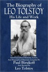 The Biography of Leo Tolstoy