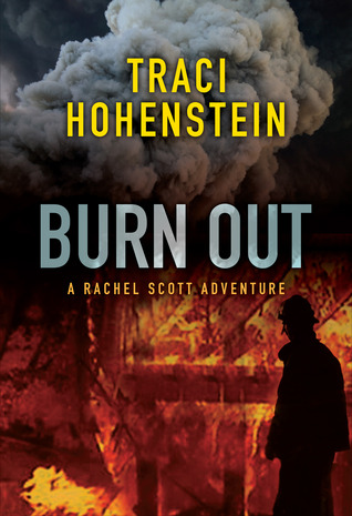 Burn Out by Traci Hohenstein