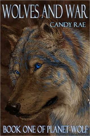 Wolves and War by Candy Rae