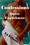 Confessions of a Queer Englishman