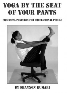 Yoga by the Seat of Your Pants