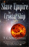 The Crystal Ship by T.C. Southwell