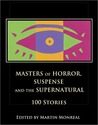 Masters of Horror, Suspense and the Supernatural: 100 Stories