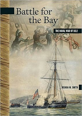 Battle for the Bay by Joshua M. Smith