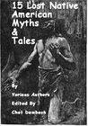 15 Lost Native American Myths & Tales