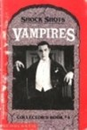 Vampires (Shock Shots Collector's Book #4)