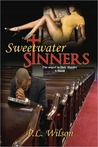 Sweetwater Sinners; The Sequel to Holy Hustler
