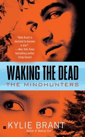 Waking the Dead by Kylie Brant
