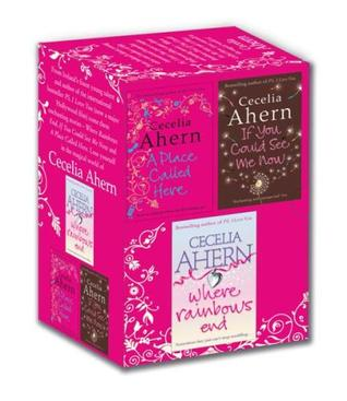 Cecelia Ahern Box Set: If You Could See Me Now; Where Rainbows End; A Place Called Here
