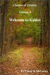 Welcome to Kalder (Clarion of Destiny, #4)