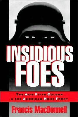 Insidious Foes by Francis MacDonnell