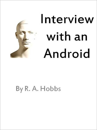 Interview with an Android