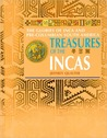 Treasures of The Incas: The Glories of Inca and Pre-Columbian South America