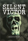 The Silent Victor (Beginnings Series, #1)