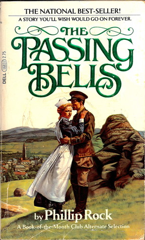 The Passing Bells by Phillip Rock