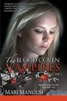 The Blood Coven Vampires, Volume 1 (Blood Coven Vampire, #1-2)
