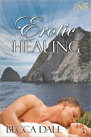 Erotic Healing by Becca Dale