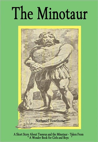 The Minotaur by Nathaniel Hawthorne