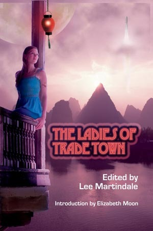 The Ladies of Trade Town by Lee Martindale