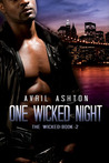 One Wicked Night (The Wicked, #2)