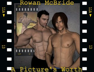 A Picture's Worth by Rowan McBride