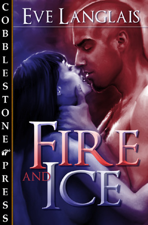 Fire and Ice by Eve Langlais