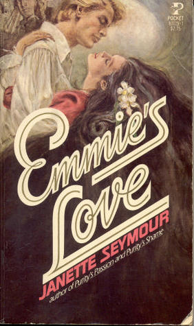 Emmie's Love by Janette Seymour