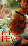 Feral Fever (Feral Series, #3)