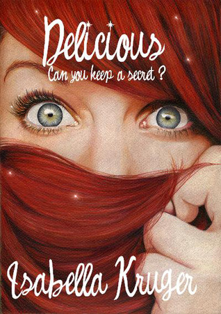 Can You Keep a Secret? (Delicious, #1)
