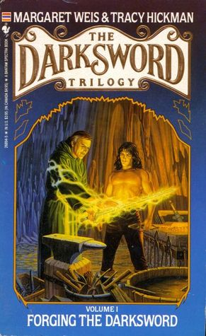 Forging the Darksword by Margaret Weis