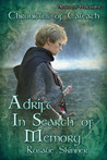 Adrift: In Search of Memory (The Chronicles of Caleath, Book 7)