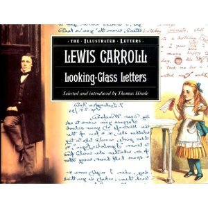 Looking-Glass Letters by Lewis Carroll
