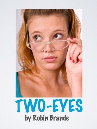 Two-Eyes by Robin Brande