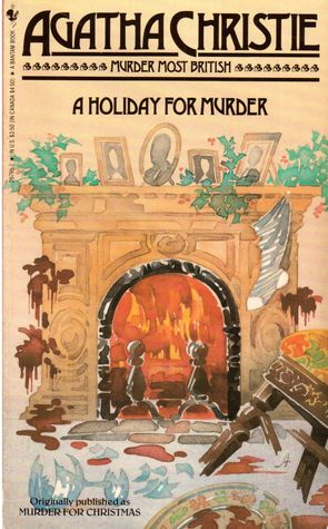A Holiday for Murder by Agatha Christie